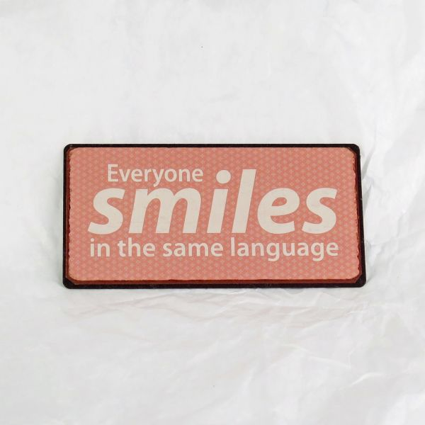 "Magnet ""Everyone smiles in the same language"""